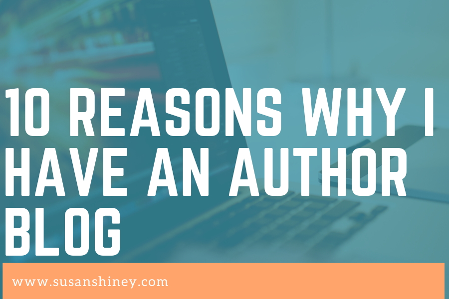 10-reasons-why-I-have-a-author-blog