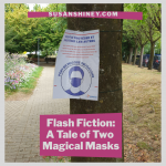 Featured-Image-Flash-Fiction-Story-Original-Fiction-A-Tale-of-Two-Magical-Masks-susan-shiney
