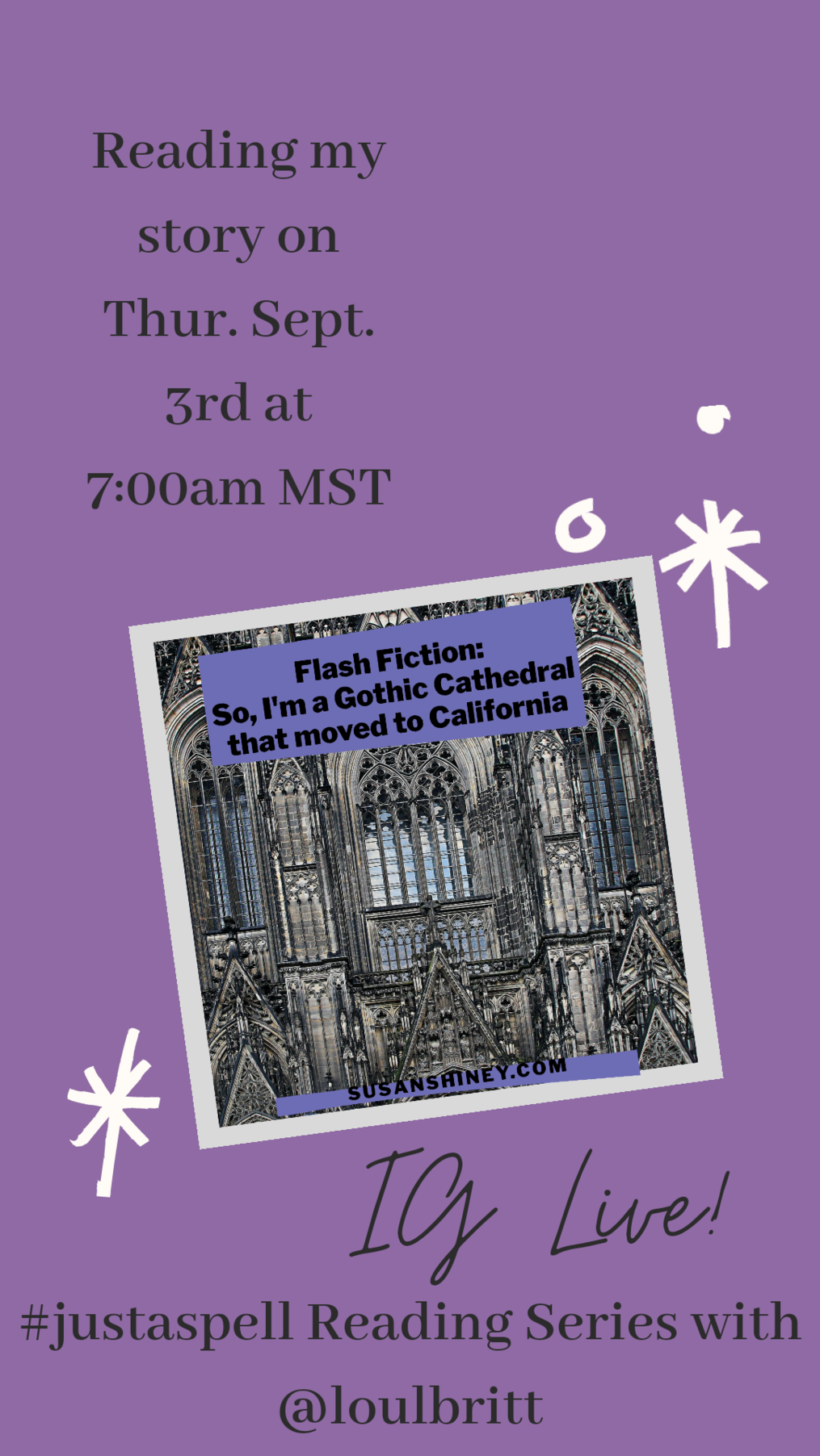 Canva-Instagram-Stories-template-to-practice-for-IG-Live-for-Writers-Instagram-Live-for-writers-susan-shiney-to-promote-my-participation-in-a-reading-series-of-my-work