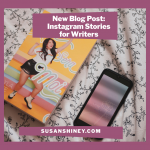 Featured-Image-Instagram-Stories-for-Writers-susan-shiney-bookstagram-book-next-to-a-phone