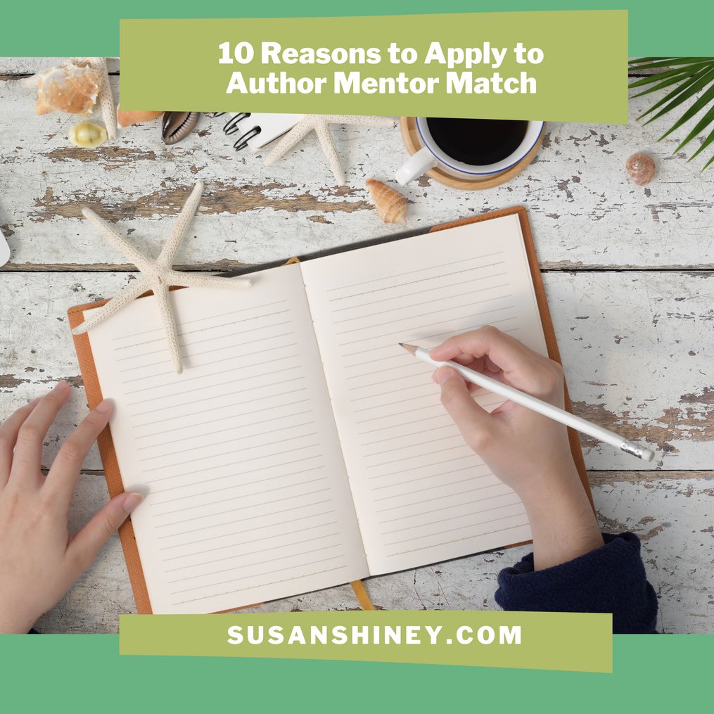 Featured-Image-reasons-to-apply-to-Author-mentor-match-process-susan-shiney