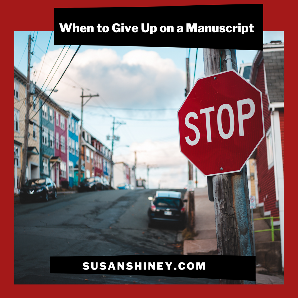 Featured-Image-when-to-give-up-on-a-manuscript-stop-sign-susan-shiney